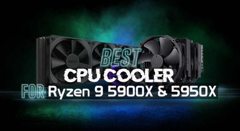 Best CPU Cooler for Ryzen 9 5900X 5950X
